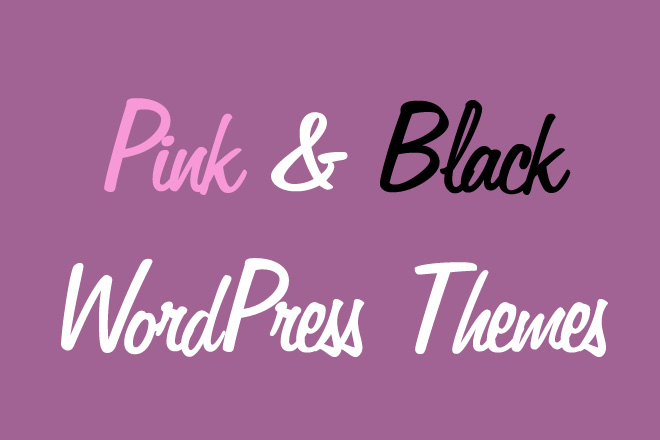 Pink & Black WordPress Themes